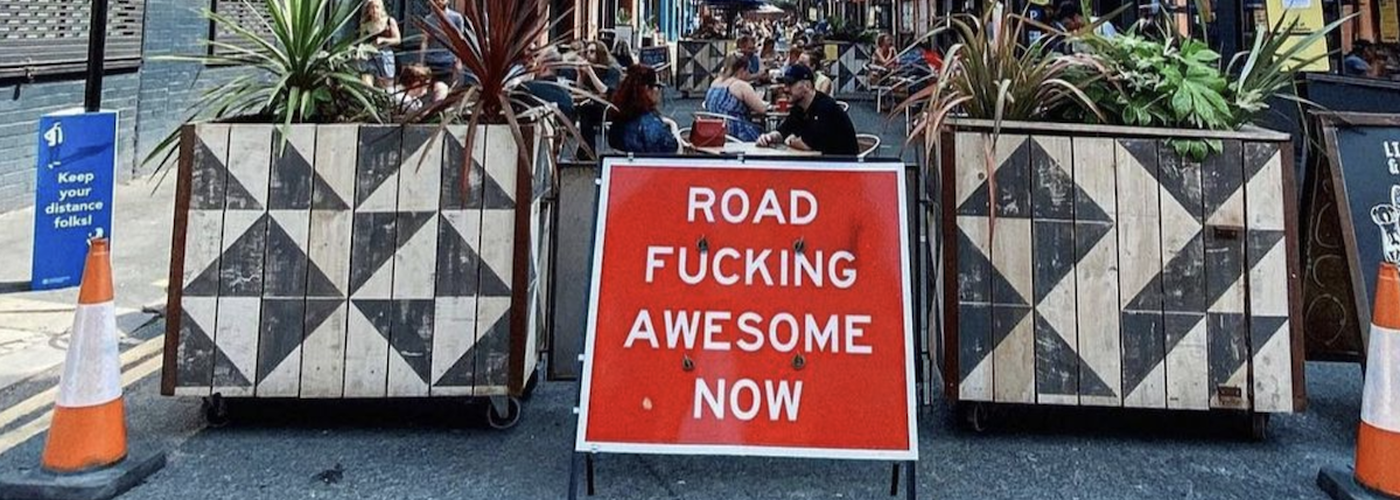 Road Fucking Awesome Now Sign In Manchester Northern Quarter