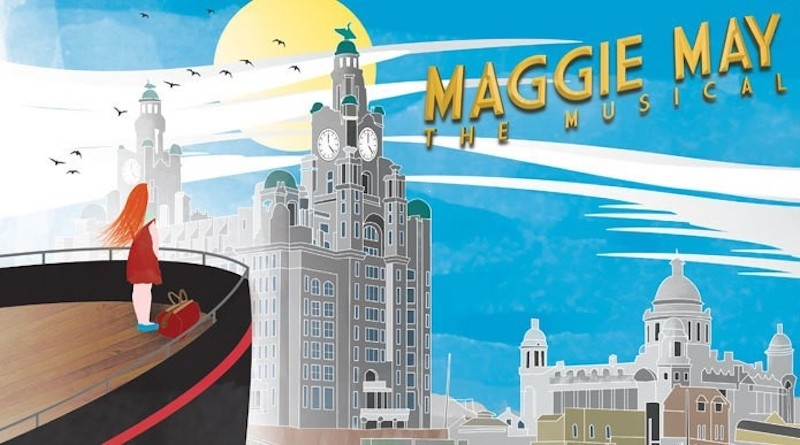 2018 10 22 Top 10 Liverpool Theatre 2018 08 21 Maggie May
