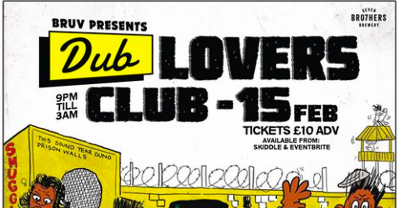 Seven Bro7Hers Dub Lovers Flyer