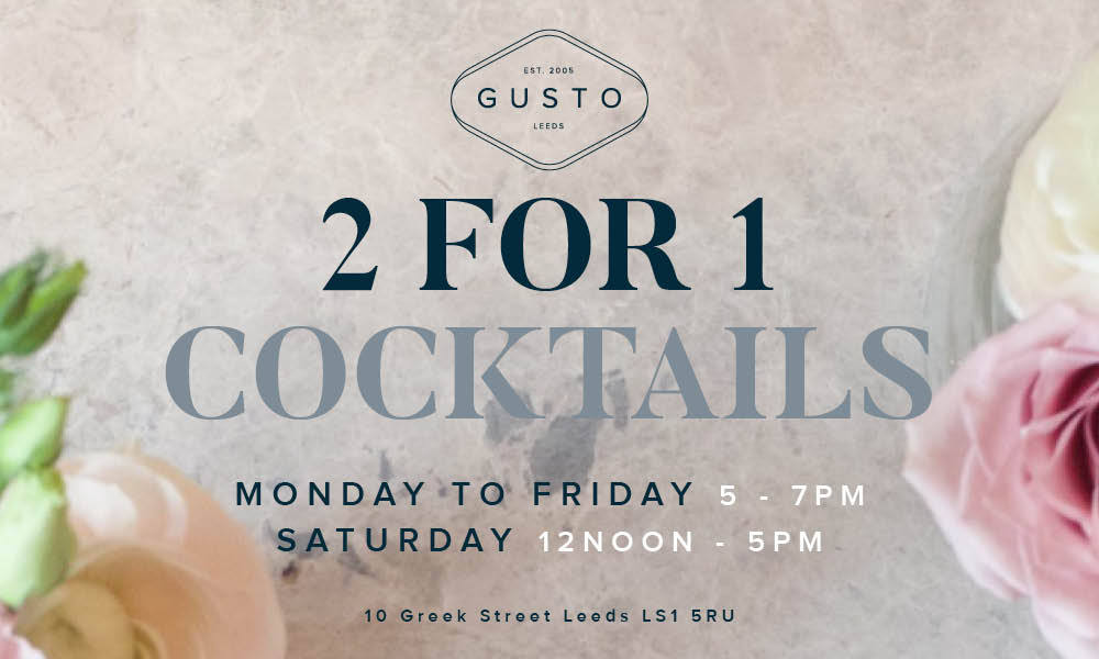2017 06 20 Gusto Leeds 2-4-1 cocktails