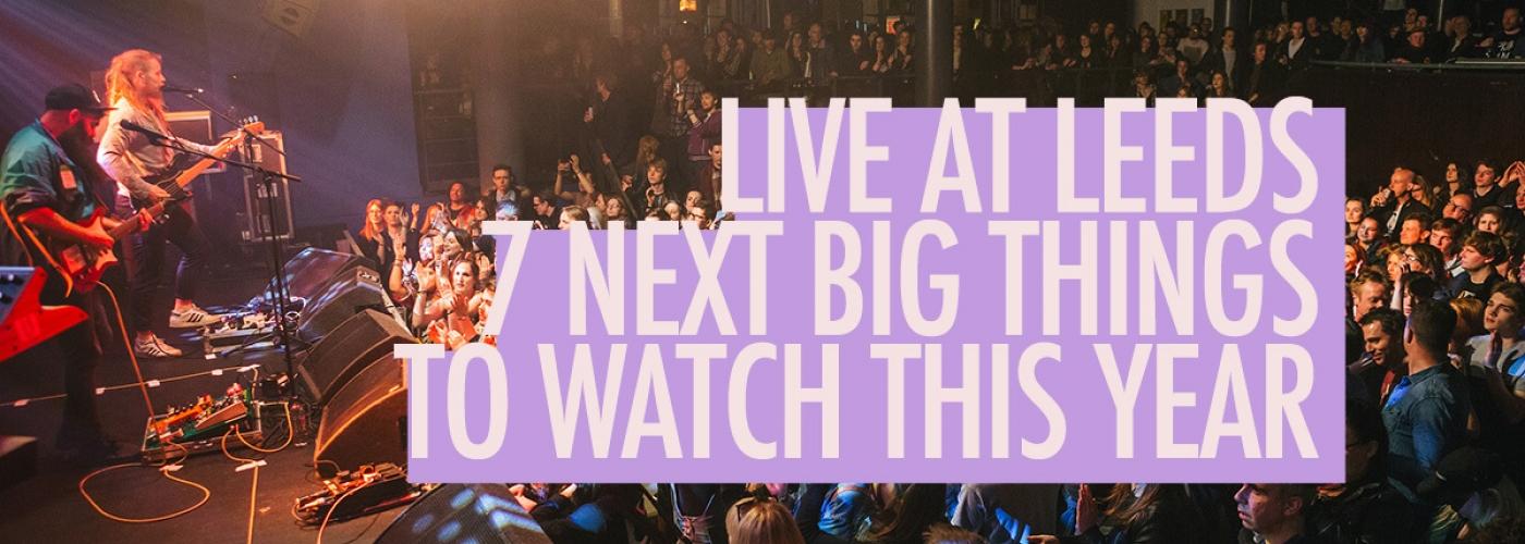 170412 Live At Leeds Next Big Thing Social