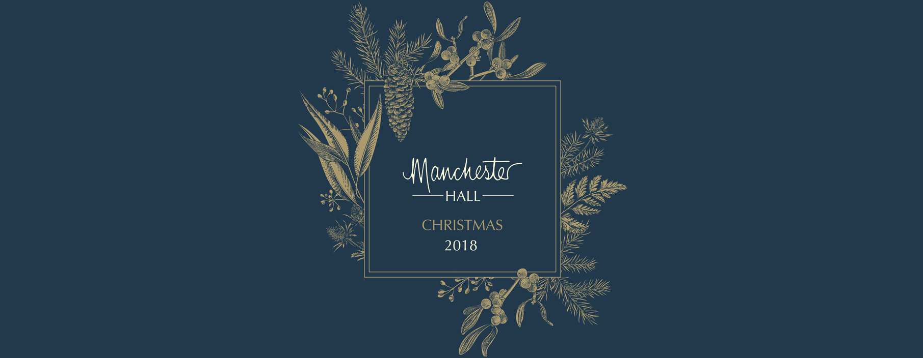 20181129 Manchester Hall Xmas Banner