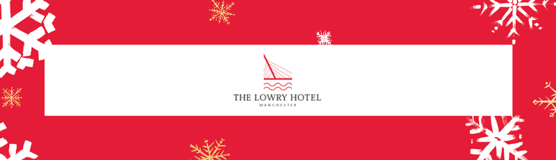 20180713 The Lowry Hotel Festive Events 800X230