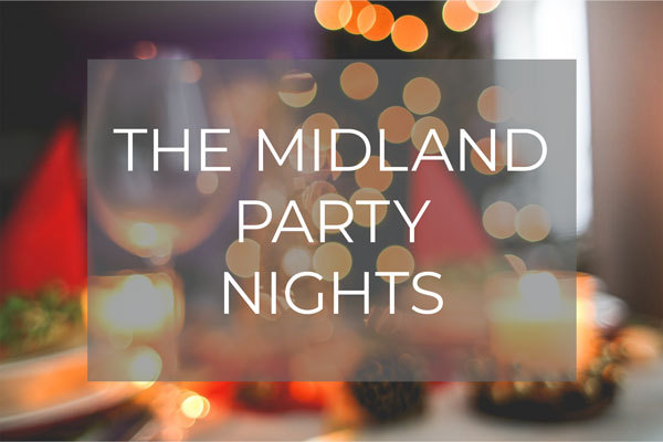 The Midland Party Nights